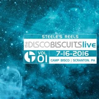 Steele's Reels, Vol. 1: 7-16-2016 (Camp Bisco, Scranton, PA) (Live) - Boomplay