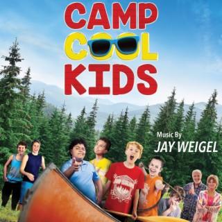 Camp Cool Kids - Boomplay