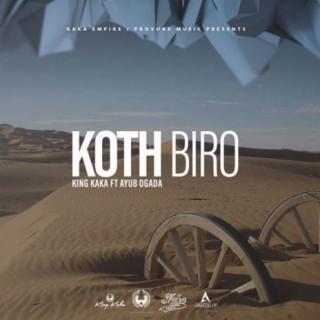 Koth Biro - Boomplay