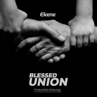 Blessed Union - Boomplay