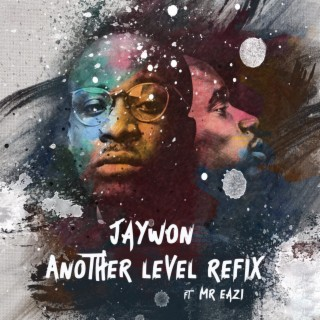 Another Level (Techno Refix) feat. Mr eazi - Boomplay