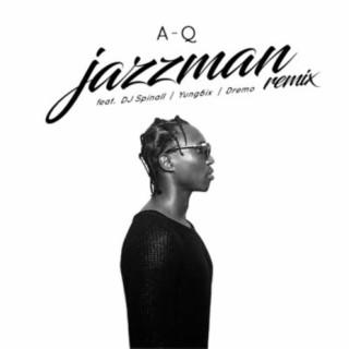 Jazzman (Remix) - Boomplay