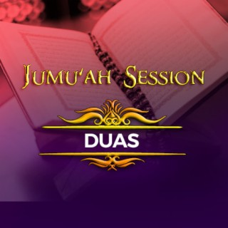 Jumu'ah Session (Duas) - Boomplay