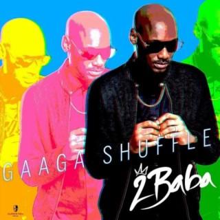 Gaaga Shuffle - Boomplay