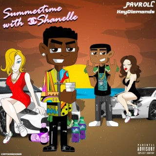 Summer Time With Shanelle (feat. KayDiamonds) - Boomplay