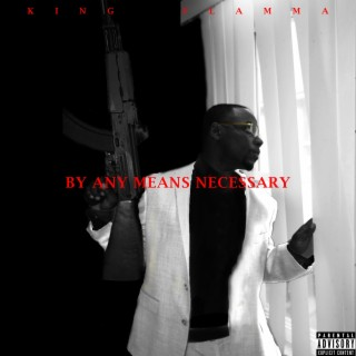 By Any Means Necessary - Boomplay