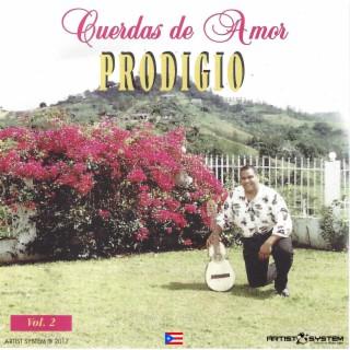 Prodigio Claudio Cuerdas De Amor Dos - Boomplay
