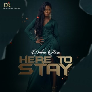 Here To Stay - Boomplay