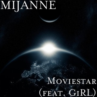 Movie Star (feat. GiRL) - Boomplay