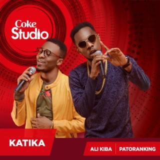 Katika (Coke Studio Africa) - Boomplay
