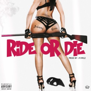 Ride or Die - Boomplay