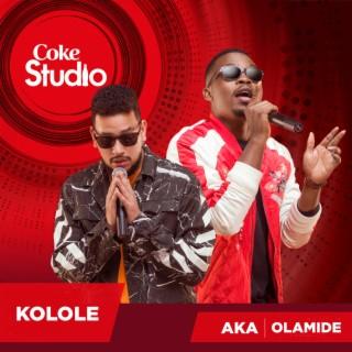 Kolole (Coke Studio Africa) - Boomplay
