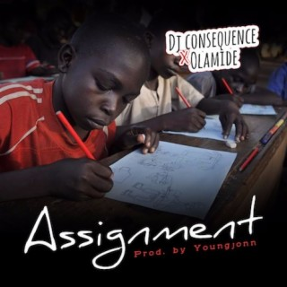 Assignment ft. Olamide - Boomplay