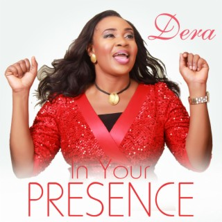 In Your Presence - Boomplay