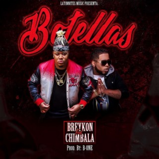 Botellas (feat. chimbala) - Boomplay