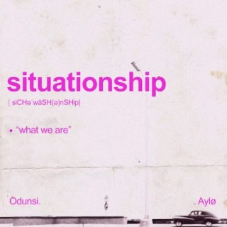 Situationship - Boomplay