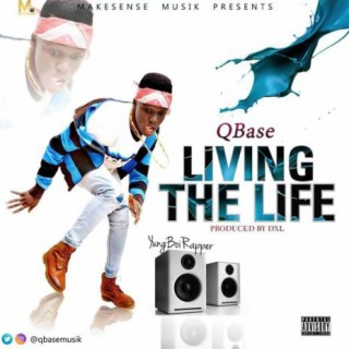 Living The Life - Boomplay