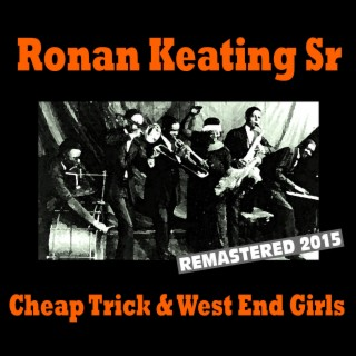 Cheap Trick & West End Girls - Boomplay