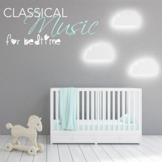 Classical Music For Bedtime - Boomplay