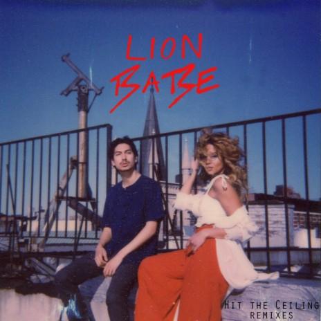 Hit the Ceiling (Zikomo Remix) ft. LION BABE-Boomplay Music