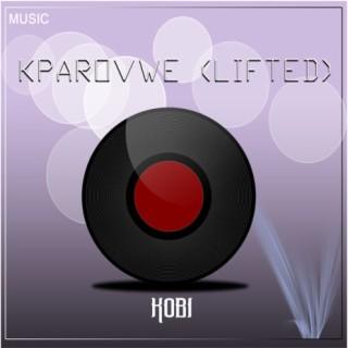 Kparovwe (Lifted) - Boomplay