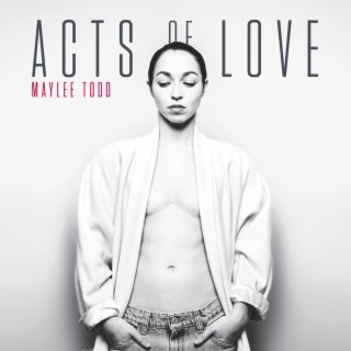 Acts of Love - Boomplay