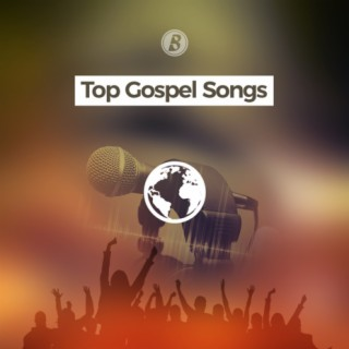 Top Gospel Songs - Boomplay
