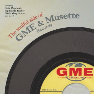 The Soulful Side of GME & Musette Records - Boomplay