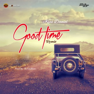 Good Time (Remix) - Boomplay