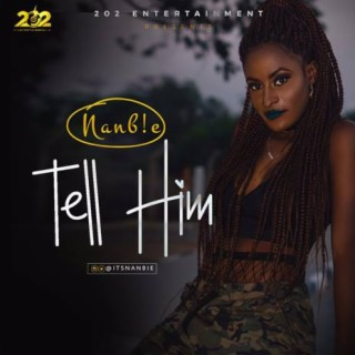 Tell Him - Boomplay