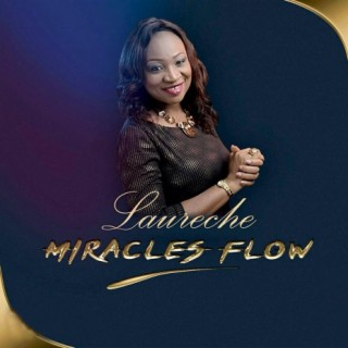 Miracles Flow-Boomplay Music