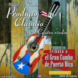 Prodigio Claudio Tributo a el Gran Combo - Boomplay
