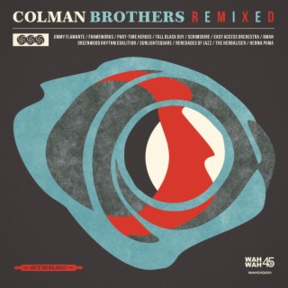 Colman Brothers Remixed - Boomplay