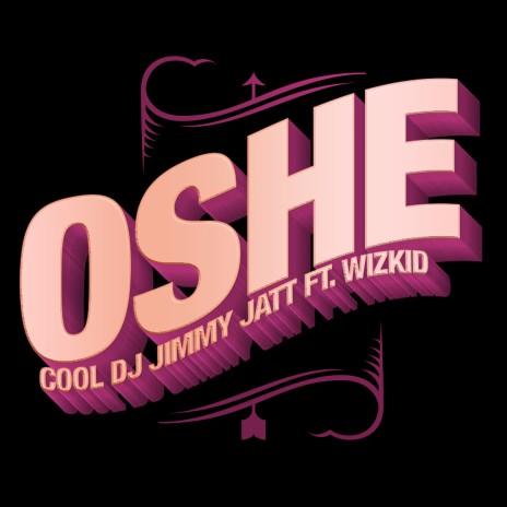 Oshe ft. Wizkid - Boomplay