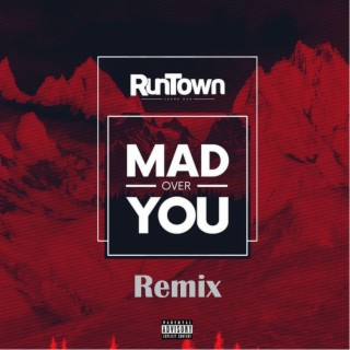 Mad over You (Remix) - Boomplay