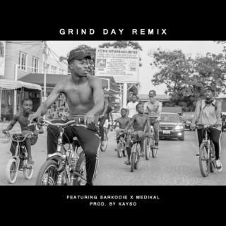 Grind Day (Remix) feat. Sarkodie & Medikal - Boomplay