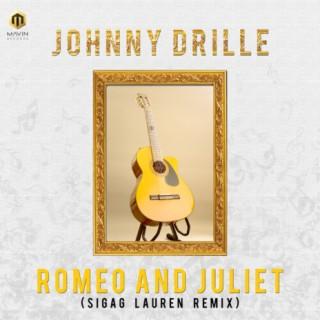 Romeo And Juliet (Sigag Lauren Remix) - Boomplay