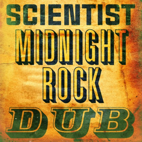Scientist's Ancient Dub ft. King Tubby