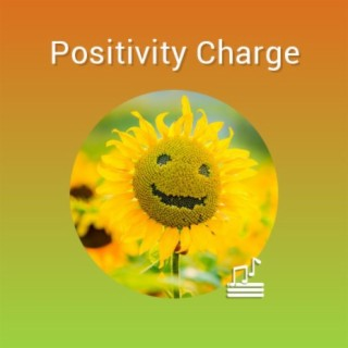 Positivity Charge - Boomplay