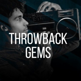 Throwback Gems - Boomplay