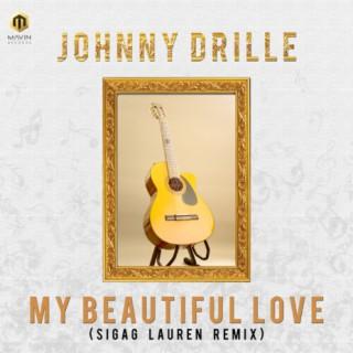 My Beautiful Love (Sigag Lauren Remix) - Boomplay