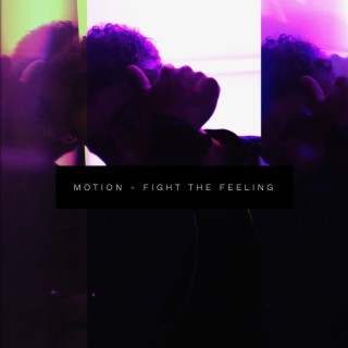 Fight the Feeling - Boomplay