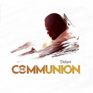 The Communion - Boomplay