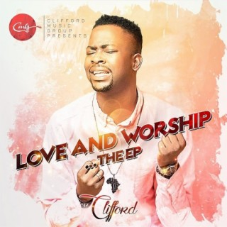 Love And Worship - Boomplay
