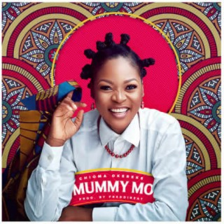 Mummy Mo - Boomplay