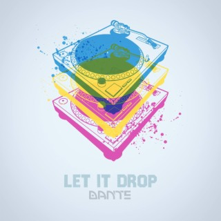 Let It Drop - Boomplay