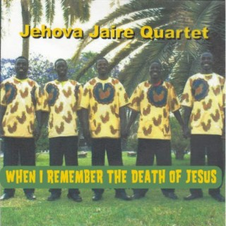 When I Remember The Death Of Jesus - Boomplay