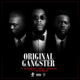 Original Gangster - Boomplay