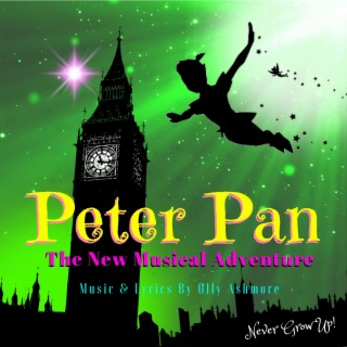 Peter Pan (The New Musical Adventure) - Boomplay