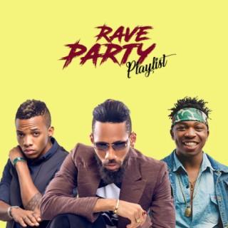 Rave Party Playlist